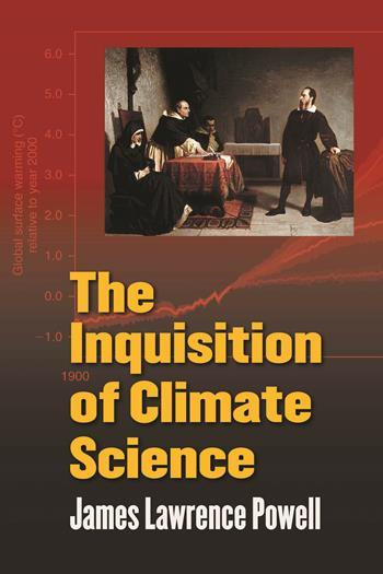 Inquisition of Climate Science, The