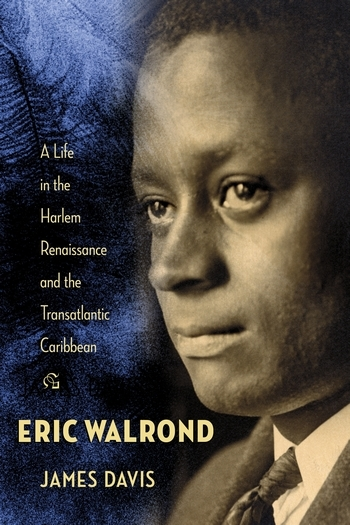 James Davis, author of Eric Walrond