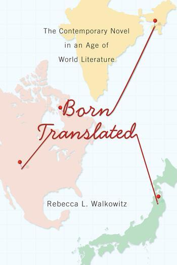 Born Translated, by Rebecca Walkowitz