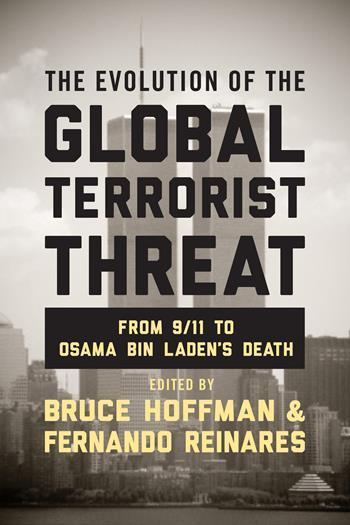 Evolution of the Global Terrorist Threat, The