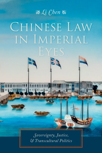 Chinese Law in Imperial Eyes