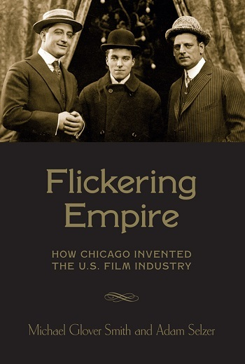 Flickering Empire, Michael Glover Smith and Adam Selzer