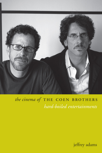 Cinema of the Coen Brothers, The