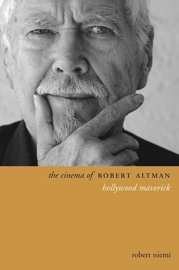 Cinema of Robert Altman, The