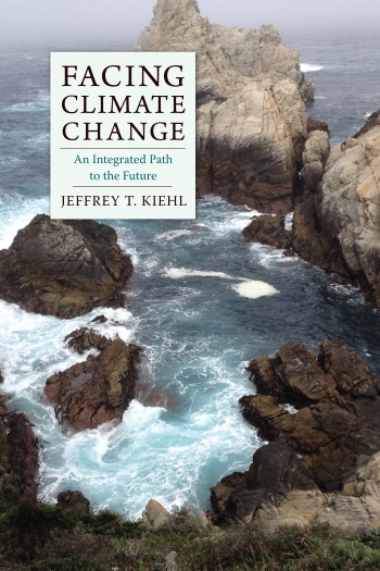 Facing Climate Change, Jeffrey Kiehl