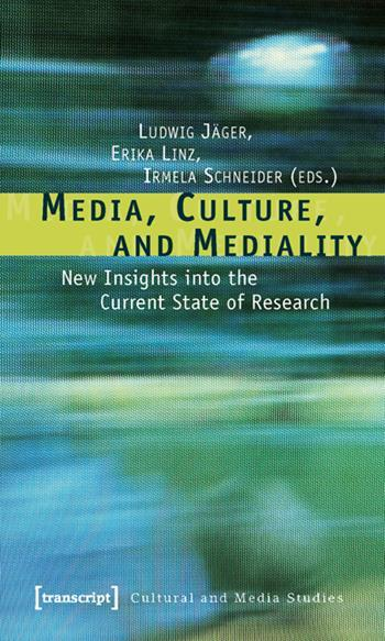Media, Culture, and Mediality
